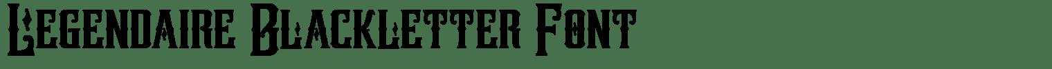 Legendaire Blackletter Font