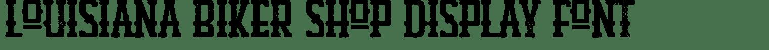 Louisiana Biker Shop Display Font