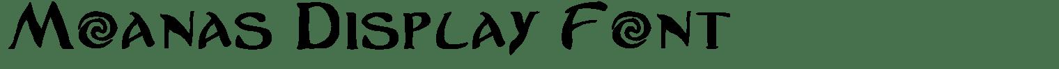 Moanas Display Font