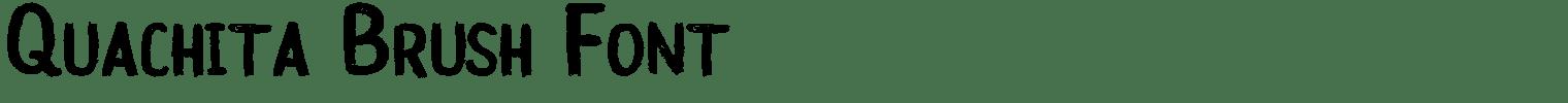Quachita Brush Font