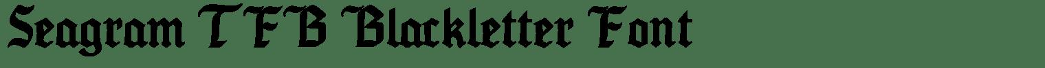 Seagram TFB Blackletter Font
