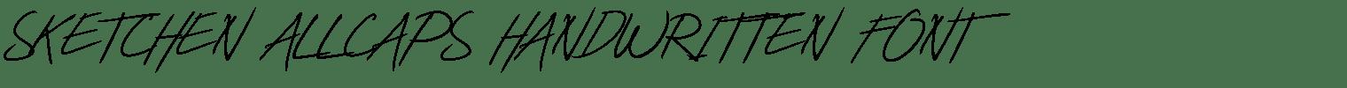 Sketchen Allcaps Handwritten Font