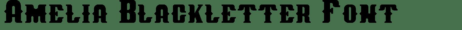 Amelia Blackletter Font