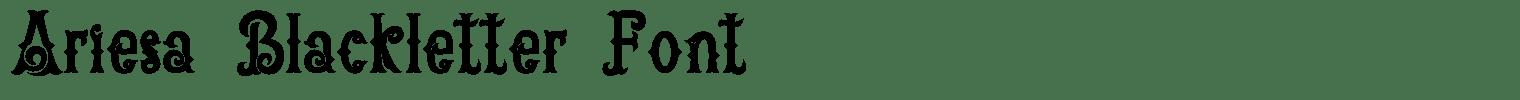 Ariesa Blackletter Font