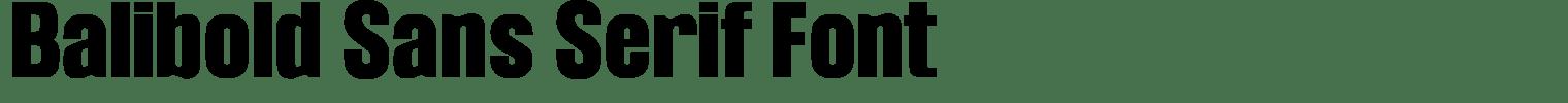 Balibold Sans Serif Font