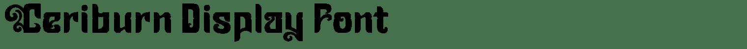 Ceriburn Display Font