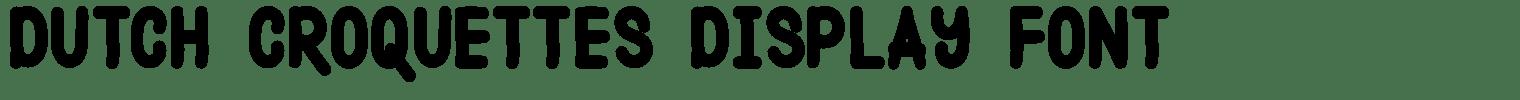 Dutch Croquettes Display Font