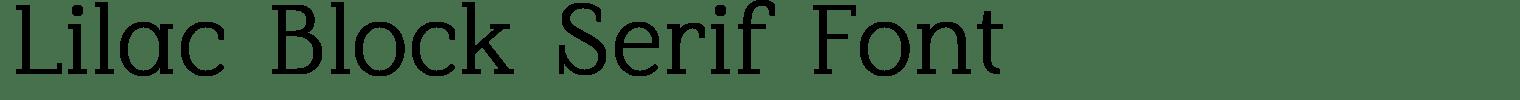Lilac Block Serif Font