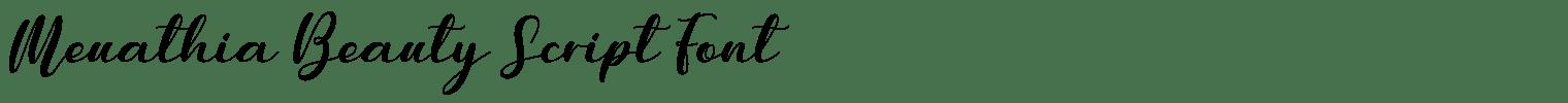 Meuathia Beauty Script Font
