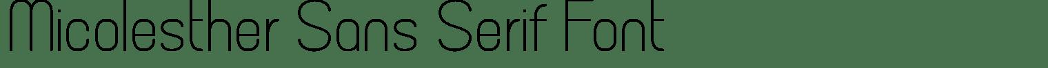 Micolesther Sans Serif Font