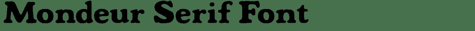 Mondeur Serif Font