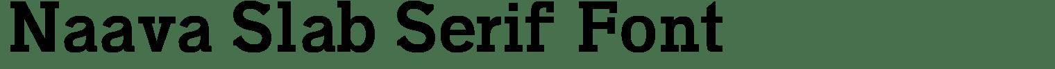 Naava Slab Serif Font