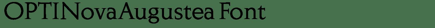 OPTINovaAugustea Font