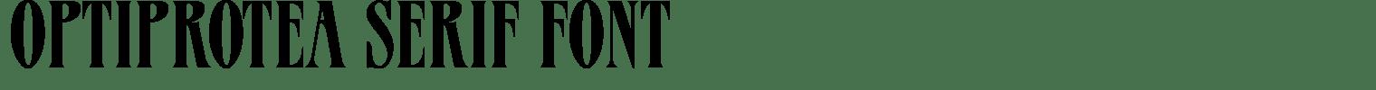 OPTIProtea Serif Font
