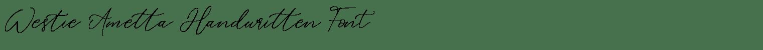 Westie Ametta Handwritten Font