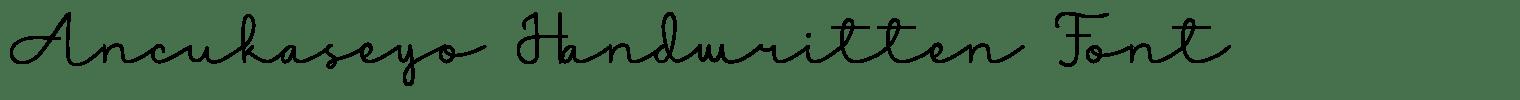 Ancukaseyo Handwritten Font