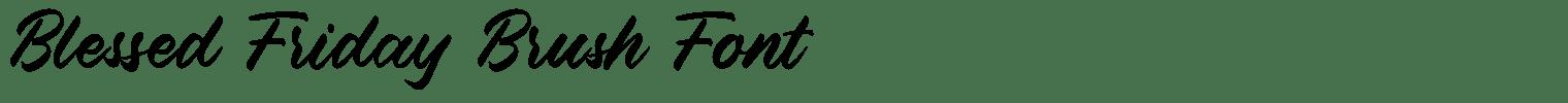 Blessed Friday Brush Font