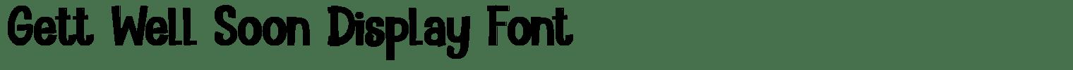 Gett Well Soon Display Font