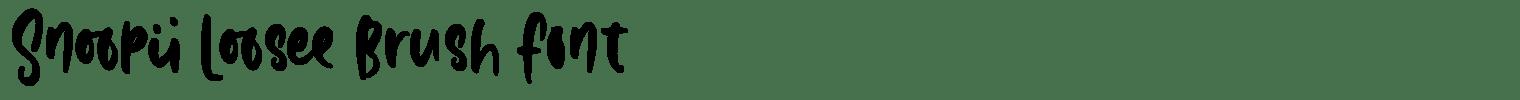 Snoopii Loosee Brush Font