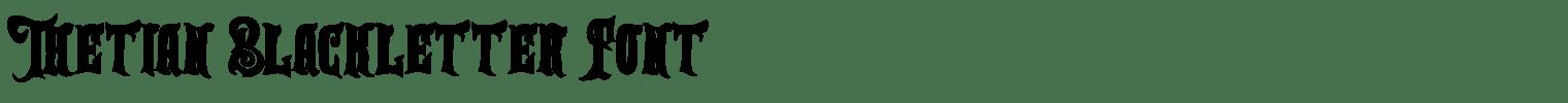 Thetian Blackletter Font