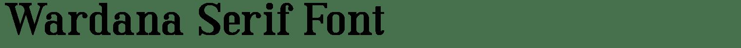 Wardana Serif Font