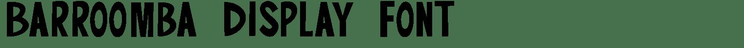 Barroomba Display Font