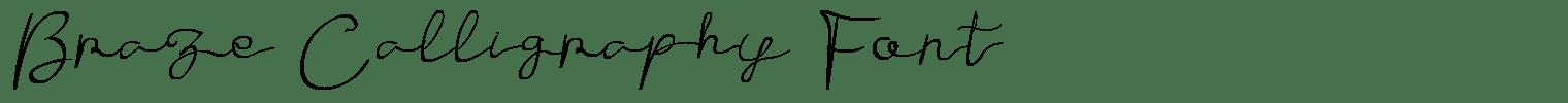 Braze Calligraphy Font