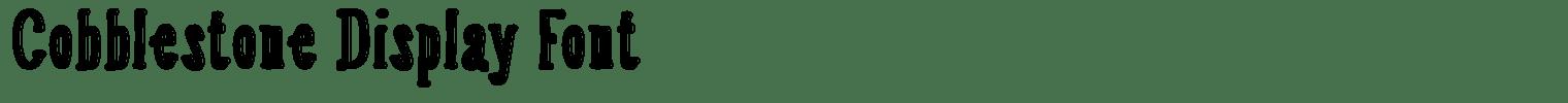 Cobblestone Display Font