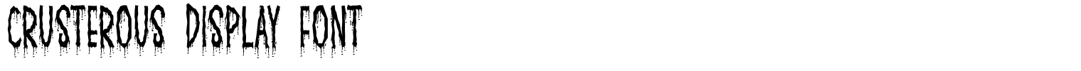 Crusterous Display Font