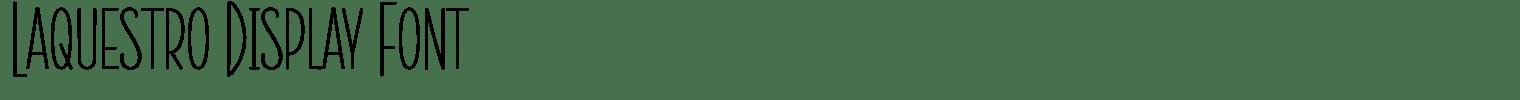 Laquestro Display Font