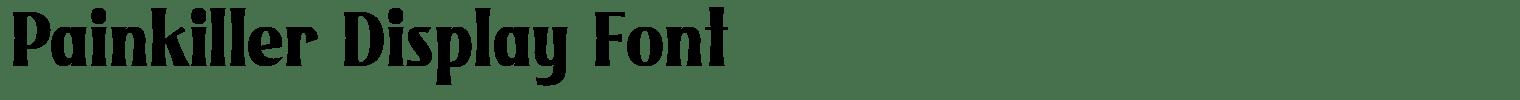 Painkiller Display Font