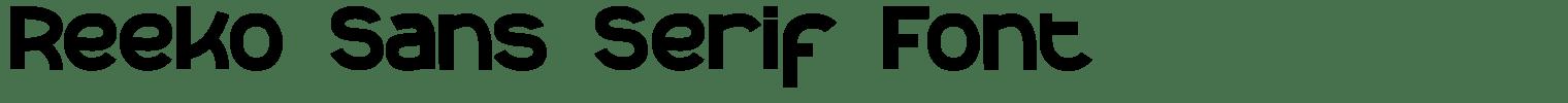Reeko Sans Serif Font
