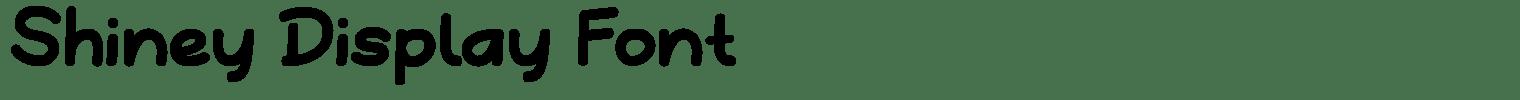 Shiney Display Font