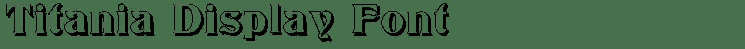 Titania Display Font