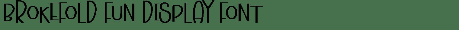Brokefold Fun Display Font