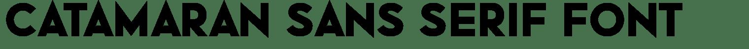 Catamaran Sans Serif Font