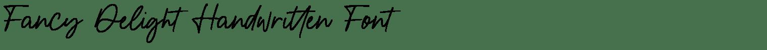 Fancy Delight Handwritten Font