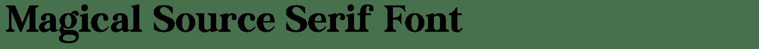 Magical Source Serif Font