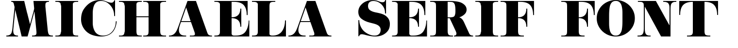 Michaela Serif Font