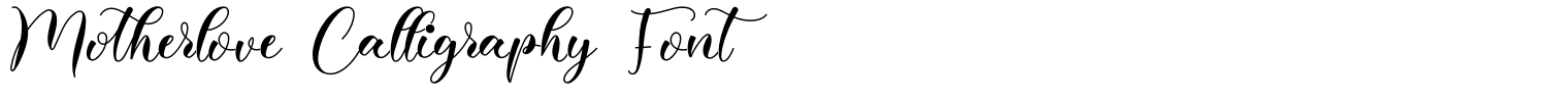 Motherlove Calligraphy Font