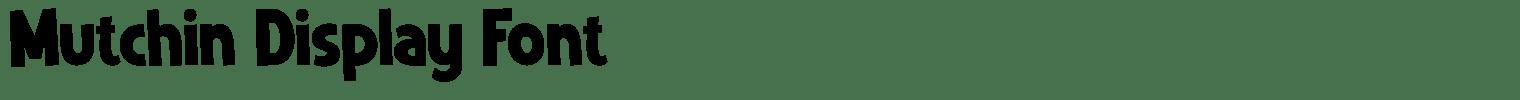 Mutchin Display Font