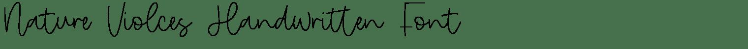 Nature Violces Handwritten Font