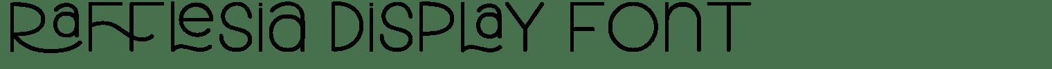 Rafflesia Display Font