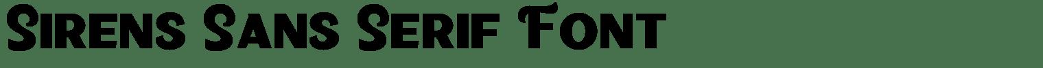 Sirens Sans Serif Font