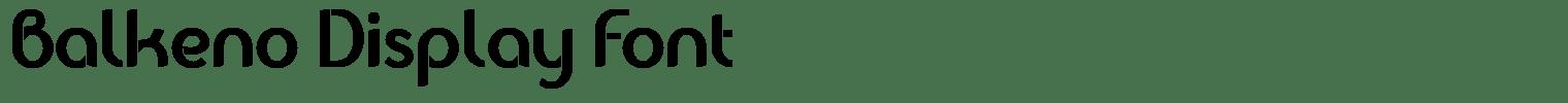 Balkeno Display Font