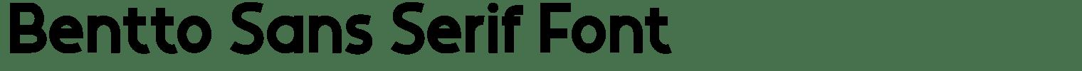 Bentto Sans Serif Font