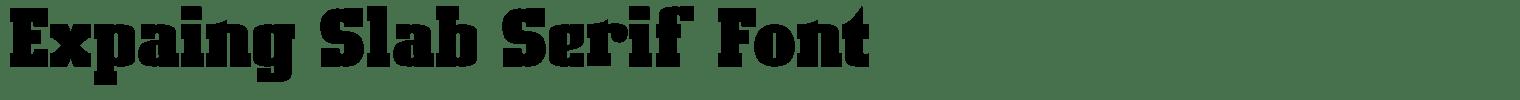 Expaing Slab Serif Font