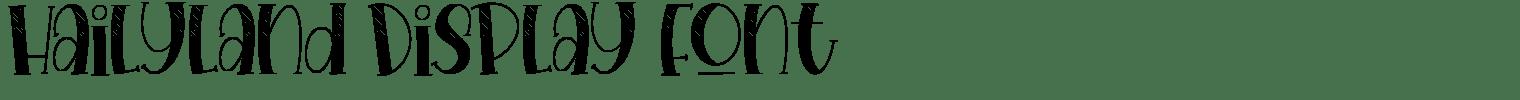 Hailyland Display Font