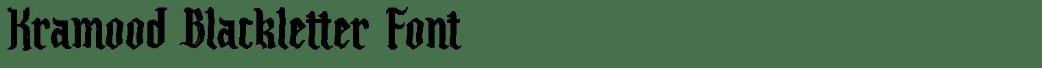 Kramood Blackletter Font