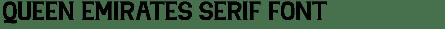 Queen Emirates Serif Font